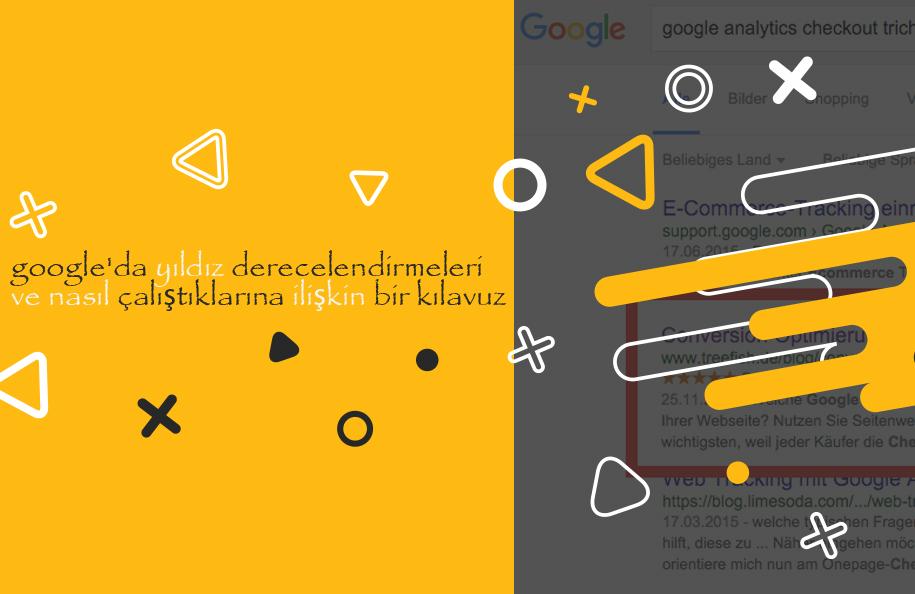 Google'da Yıldız Derecelendirmeleri ve Nasıl Çalıştıklarına İlişkin Bir Kılavuz