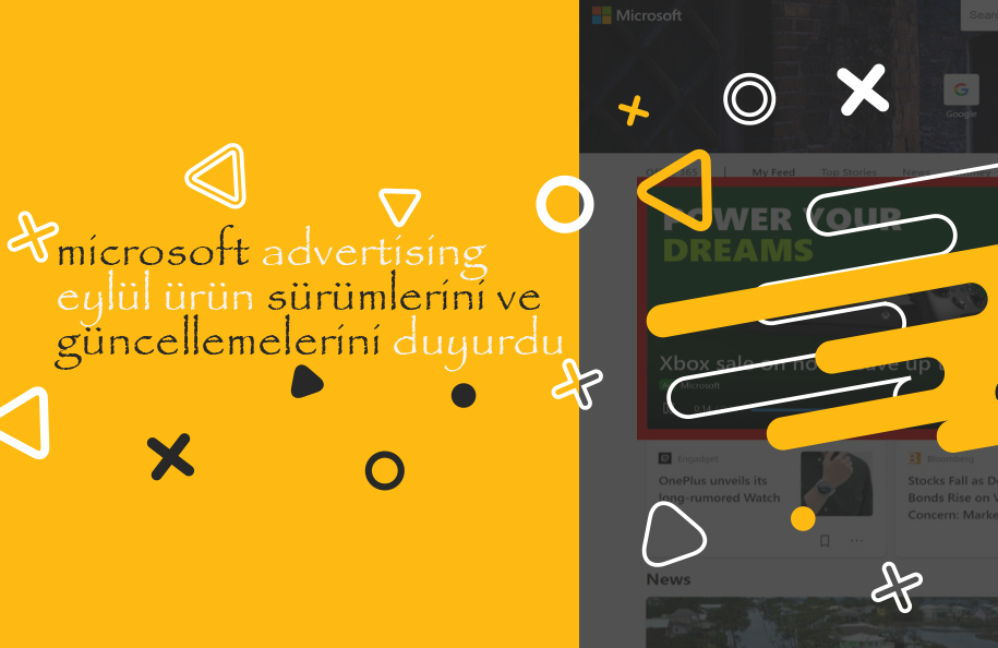 Microsoft Advertising, Eylül Ürün Sürümlerini ve Güncellemelerini Duyurdu